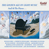 The Golden Age of Light Music: And at the Piano… by Various Artists