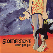 Play & Download Crow Pot Pie by Slobberbone | Napster