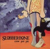 Crow Pot Pie by Slobberbone