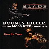Deadly Zone by Bounty Killer