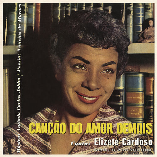 Play & Download Canção do Amor Demais by Elizeth Cardoso | Napster