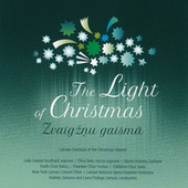 Play & Download The Light of Christmas: Latvian Cantatas of the Christmas Season by Various Artists | Napster