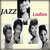 Play & Download Jazz Ladies by Various Artists   Napster