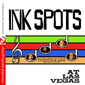 At Las Vegas (Digitally Remastered) by The Ink Spots
