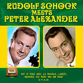 Play & Download Rudolf Schock meets Peter Alexander by Various Artists | Napster
