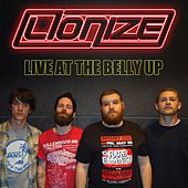 Play & Download Live at the Belly Up by Lionize | Napster