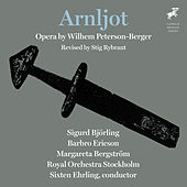 Play & Download Peterson-Berger: Arnljot by Various Artists | Napster