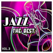 Play & Download Jazz - The Best, Vol. 3 by Various Artists | Napster