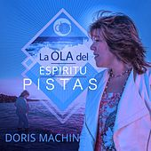 Play & Download Pistas: La Ola del Espiritu by Doris Machin | Napster
