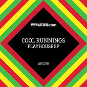 Play & Download Playhouse EP by Cool Runnings | Napster