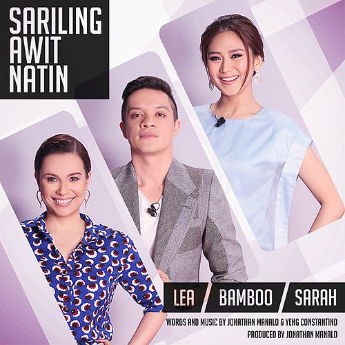 Play & Download Sariling Awit Natin - Single by Sarah Geronimo | Napster