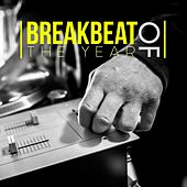 Breakbeat of the Year by Various Artists