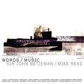 Words & Music - Sir John Betjeman & Mike Read von Various Artists