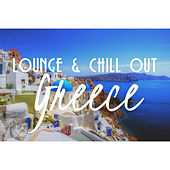 Lounge & Chill out Greece by Various Artists