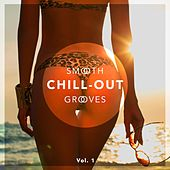 Smooth Chill-Out Grooves, Vol. 1 by Various Artists