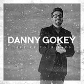 Play & Download Lift up Your Eyes by Danny Gokey | Napster