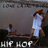 Play & Download Hip Hop by Lone Catalysts | Napster