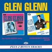The Glen Glenn Story/Everybody's Movin' Again by Glen Glenn