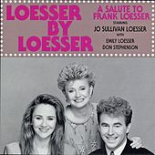Play & Download Loesser by Loesser by Jo Sullivan Loesser   Napster