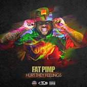 Hurt They Feelings - Single by Fat Pimp