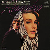 Play & Download Remember by Norman Luboff Choir | Napster