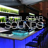Play & Download Hotel & Bar Sounds, Vol. 3 by Various Artists | Napster