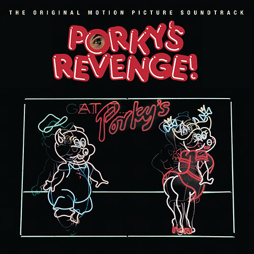 Porky's Revenge by Various Artists