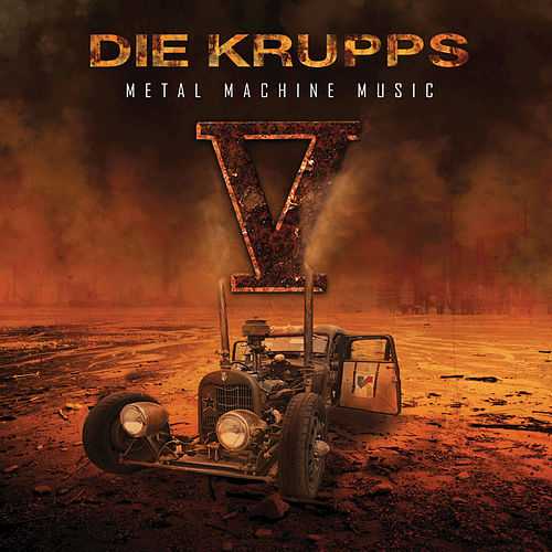 Play & Download V - Metal Machine Music by Die Krupps | Napster
