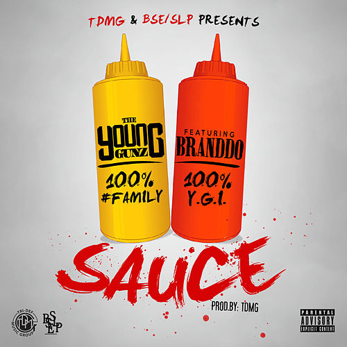 Sauce (feat. Brando) - Single by Young Gunz