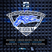 Thoroughbred Riddim by Various Artists