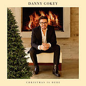 Play & Download Christmas Is Here by Danny Gokey | Napster