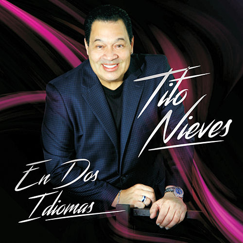 Play & Download En Dos Idiomas by Tito Nieves | Napster