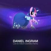 Play & Download Love Is in Bloom (Danielkon Remix) by Daniel Ingram | Napster