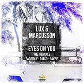Play & Download Eyes on You (The Remixes) by Lux | Napster