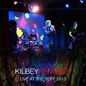 Play & Download Live At the Toff 2013 by Steve Kilbey | Napster
