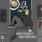 Mike Felumlee / Dan Andriano Split by Various Artists