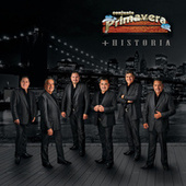 Play & Download + Historia by Conjunto Primavera | Napster