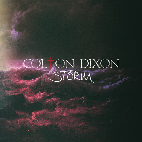 Play & Download Storm by Colton Dixon | Napster