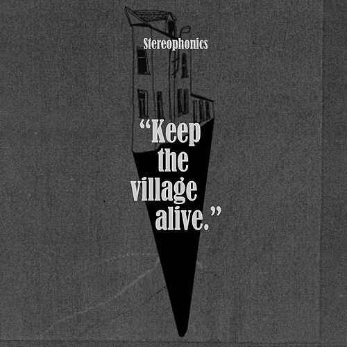 Keep The Village Alive (Deluxe) (Deluxe Edition) by Stereophonics