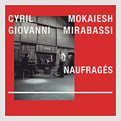 Play & Download Naufragés by Giovanni Mirabassi | Napster