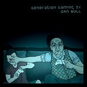 Play & Download Generation Gaming IX by Various Artists | Napster