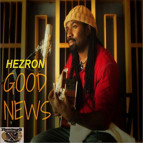 Play & Download Good News by Hezron | Napster