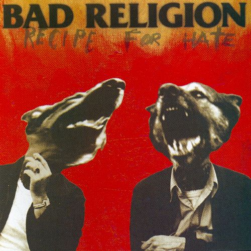 Play & Download Recipe For Hate by Bad Religion | Napster