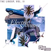 The LineUp, Vol. II: Electric Summer by Various Artists