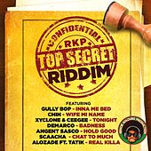 Play & Download Top Secret Riddim by Various Artists | Napster