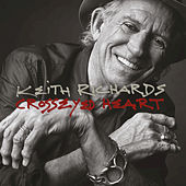 Play & Download Crosseyed Heart by Keith Richards | Napster