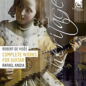 De Visée: Complete Works for Guitar by Rafael Andia