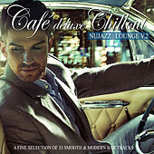 Play & Download Café Deluxe Chillout Nu Jazz Lounge, Vol. 2 (A Fine Selection of 33 Smooth & Modern Bar Tracks) by Various Artists | Napster