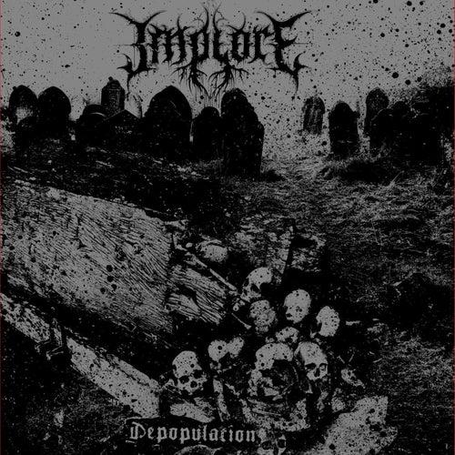 Depopulation von Implore