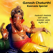 Play & Download Ganesh Chaturthi Kannada Special by Various Artists | Napster
